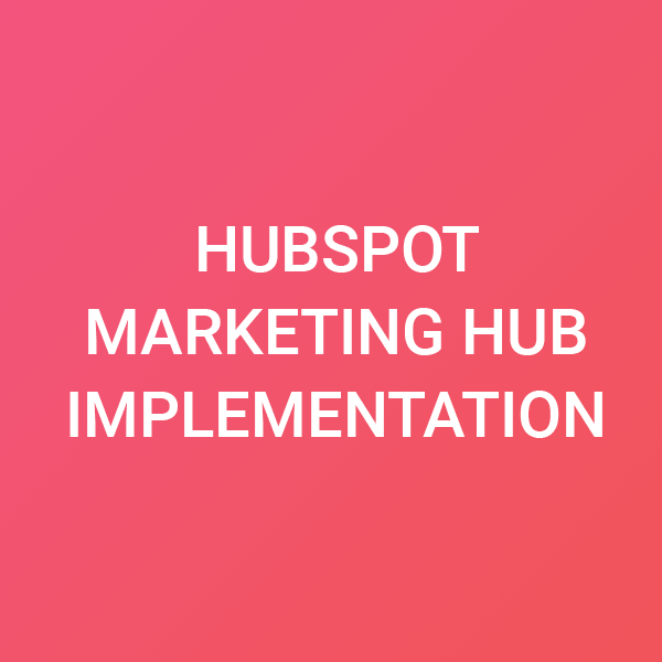 marketing hub implementation