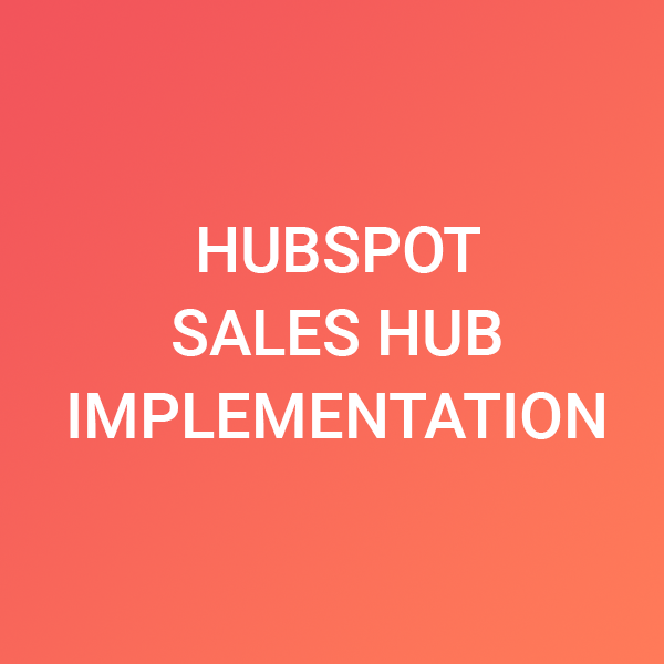 sales hub implementation