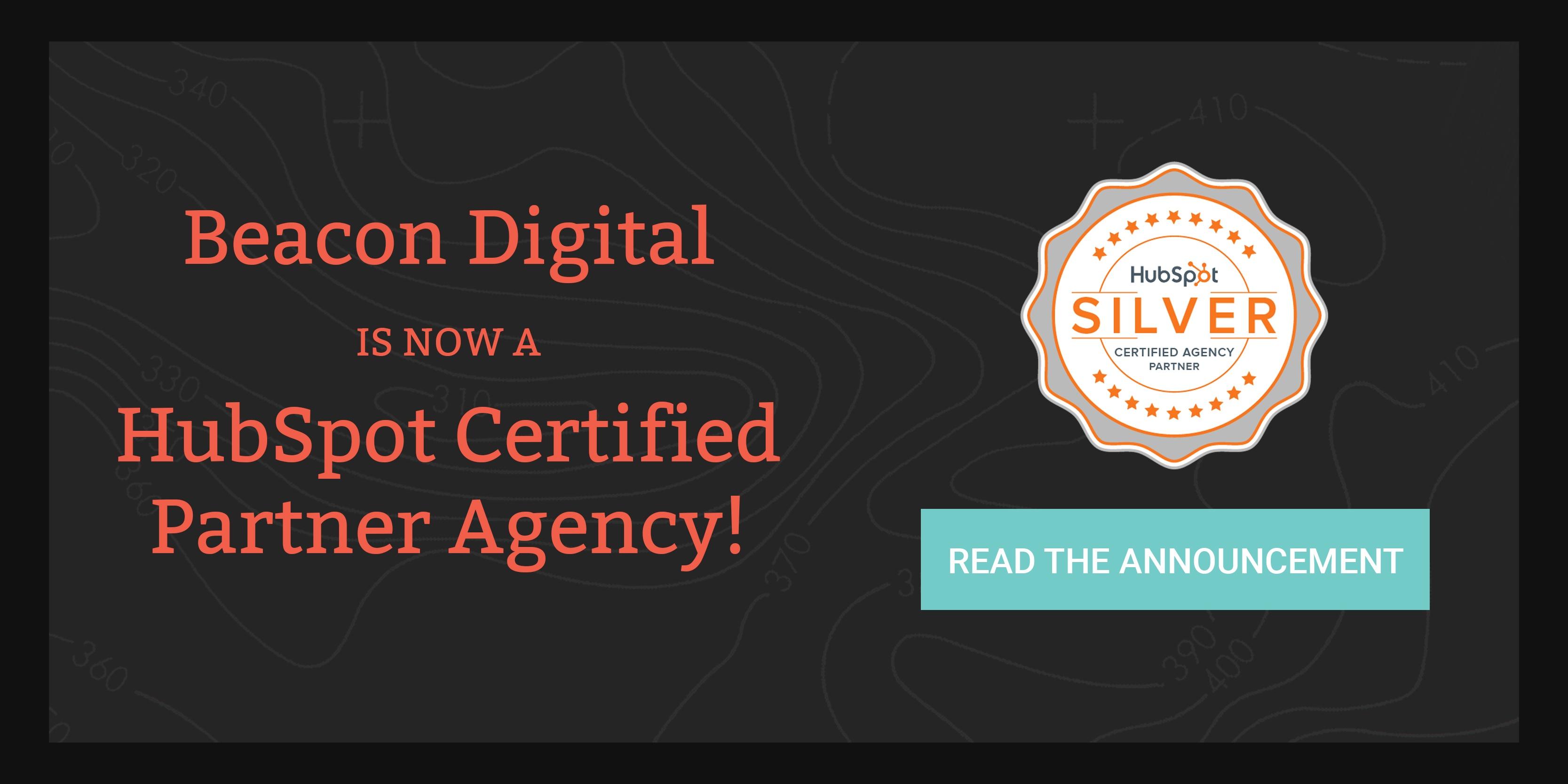 Beacon Digital Marketing Becomes a HubSpot Silver Partner Agency