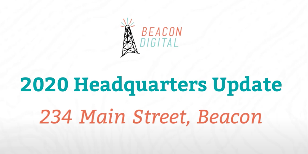 Beacon Digital Headquarters Update